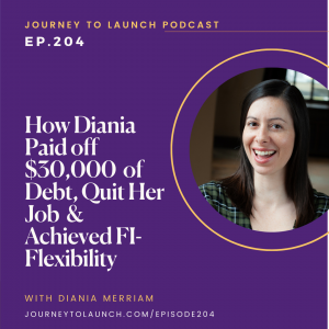 How Diania Paid Off $30,000 Of Debt, Quit Her Job & Achieved FI-Flexibility With Diania Merriam