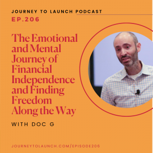 The Emotional and Mental Journey of Financial Independence and Finding Freedom Along the Way