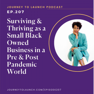 Surviving and Thriving as a Small Black Owned Business in a Pre and Post Pandemic World