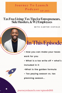 Tax Free Living: Tax Tips for Entrepreneurs, Side Hustlers, and W2 Employees with Carter Cofield