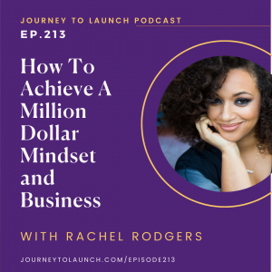 How To Achieve A Million Dollar Mindset and Business with Rachel Rodgers